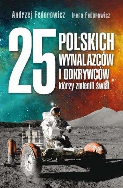 25_polskich_wynalazcow_i_odkrywcow_ktorzy_zmienili_swiat
