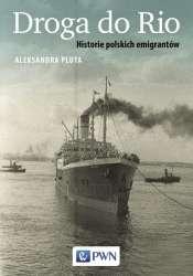 Droga_do_Rio._Historie_polskich_emigrantow