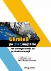 Ukraina_po__Euro_majdanie._Od_autorytaryzmu_do_protodemokracji
