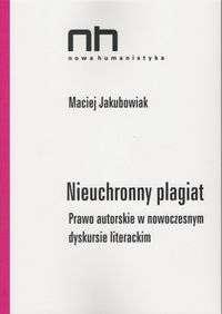Nieuchronny_plagiat._Prawo_autorskie_w_nowoczesnym_dyskursie_literackim