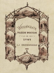 Wspomnienia_Polesia__Wolynia_i_Litwy_J.J._Kraszewskiego_1860