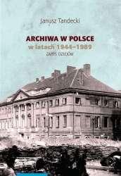 Archiwa_w_Polsce_w_latach_1944_1989._Zarys_dziejow