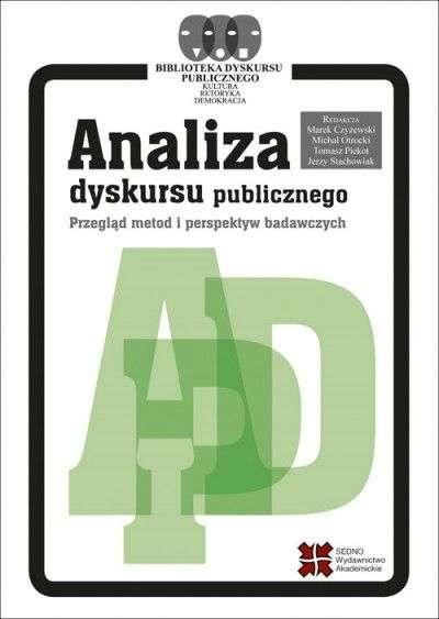 Analiza_dyskursu_publicznego._Przeglad_metod_i_perspektyw_badawczych