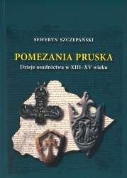 Pomezania_pruska._Dzieje_osadnictwa_w_XIII_XV_wieku