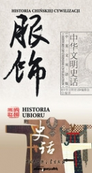 Historia_ubioru._Historia_chinskiej_cywilizacji