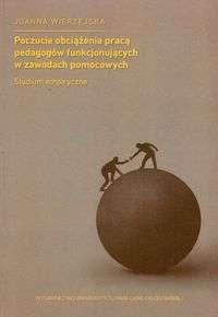 Poczucie_obciazenia_praca_pedagogow_funkcjonujacych_w_zawodach_pomocowych._Studium_empiryczne