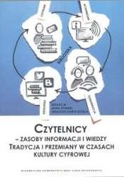 Czytelnicy___zasoby_informacji_i_wiedzy._Tradycja_i_przemiany_w_czasach_kultury_cyfrowej