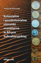 Kolonialne_i_postkolonialne_stosunki_monetarne_w_Afryce_Subsaharyjskiej