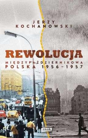 Rewolucja_miedzypazdziernikowa._Polska_1956_1957