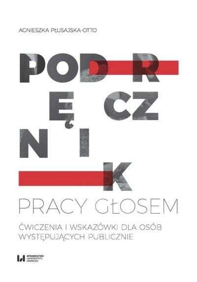 Podrecznik_pracy_glosem._Cwiczenia_i_wskazowki_dla_osob_wysepujacych_publicznie