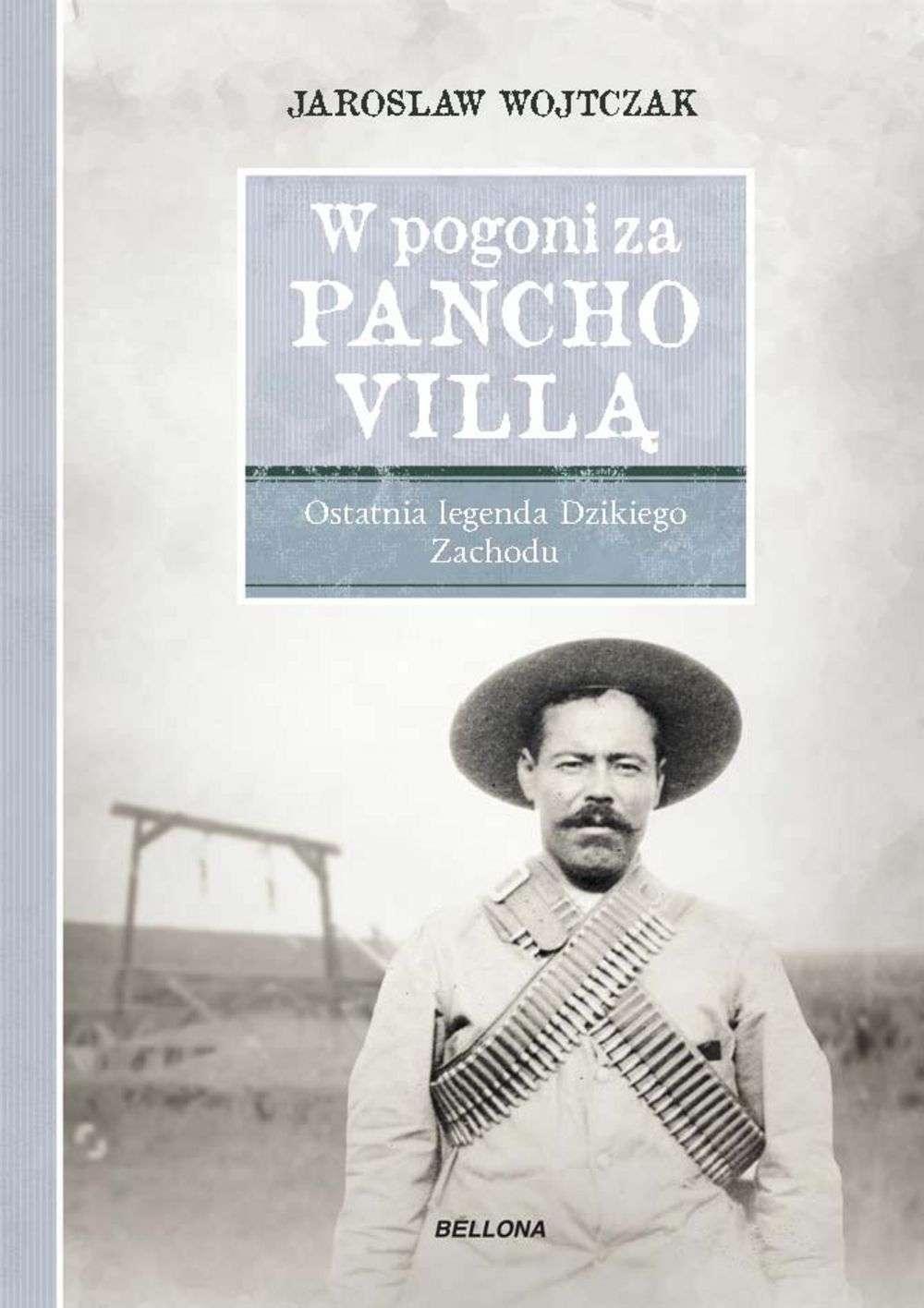 W_pogoni_za_Pancho_Villa._Ostatnia_legenda_Dzikiego_Zachodu