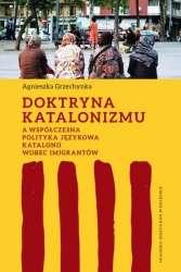 Doktryna_katalonizmu_a_wspolczesna_polityka_jezykowa_Katalonii_wobec_imigrantow