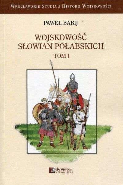 Wojskowosc_Slowian_Polabskich__t._I