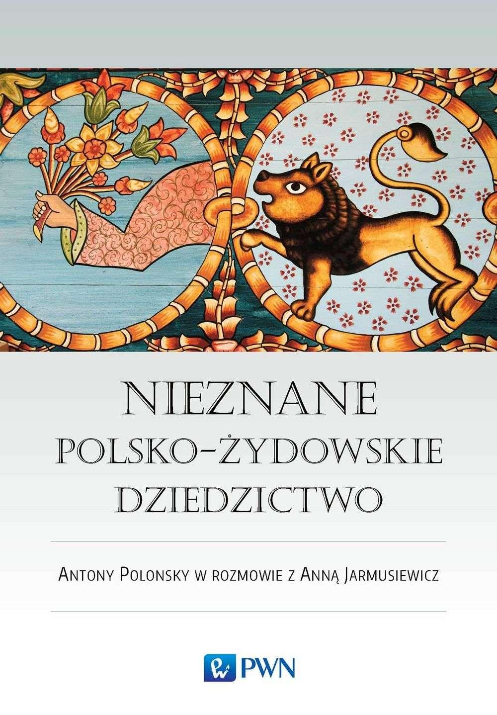Nieznane_polsko_zydowskie_dziedzictwo._Antony_Polonsky_w_rozmowie_z_Anna_Jarmusiewicz