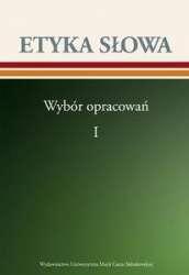 Etyka_slowa._Wybor_opracowan_I