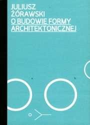 O_budowie_formy_architektonicznej._Skrocone_ujecie_opracowane_przez_Bohdana_Lisowskiego