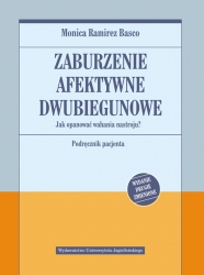 Zaburzenie_afektywne_dwubiegunowe._Jak_opanowac_wahania_nastroju__Podrecznik_pacjenta