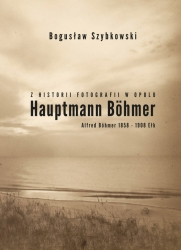 Z_historii_fotografii_w_Opolu._Hauptmann_Bohmer._Alfred_Bohmer_1858_1908_Elk