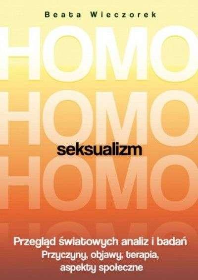 Homoseksualizm._Przeglad_swiatowych_analiz_i_badan._Przyczyny__objawy__terapia__aspekty_spoleczne