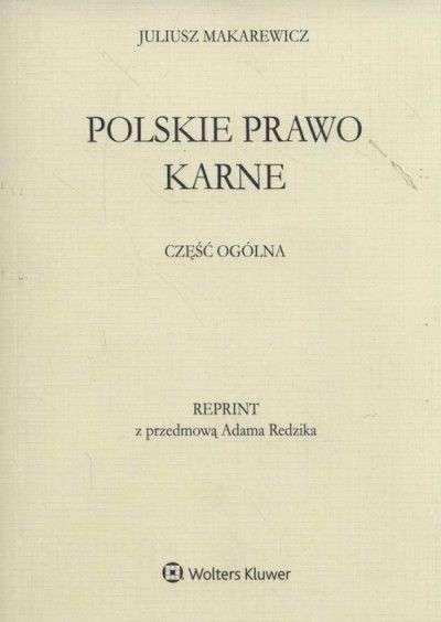 Polskie_prawo_karne._Czesc_ogolna._Reprint