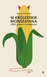 W_krolestwie_Monszatana._GMO__gluten_i_szczepionki