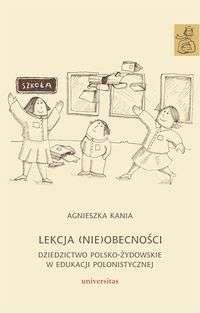 Lekcja__nie_obecnosci._Dziedzictwo_polsko_zydowskie_w_edukacji_polonistycznej