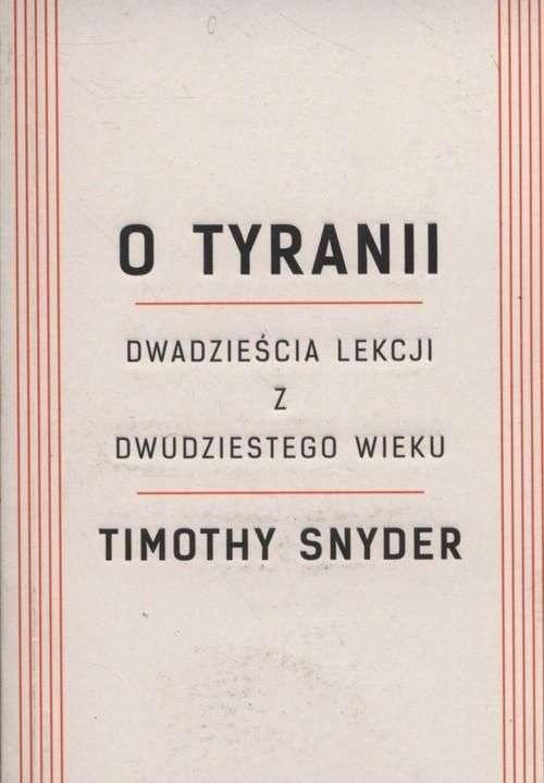 O_tyranii._Dwadziescia_lekcji_z_dwudziestego_wieku