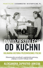 Dwudziestolecie_od_kuchni._Kulinarna_historia_przedwojennej_Polski