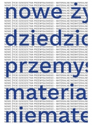 Nowe_zycie_dziedzictwa_przemyslowego___materialne_niematerialne