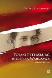 Polski_Petersburg___rosyjska_Warszawa._Powrot_Heleny