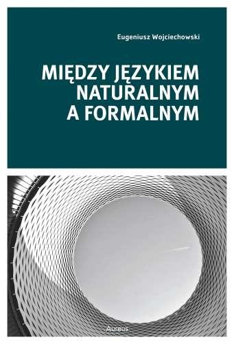 Miedzy_jezykiem_naturalnym_a_formalnym