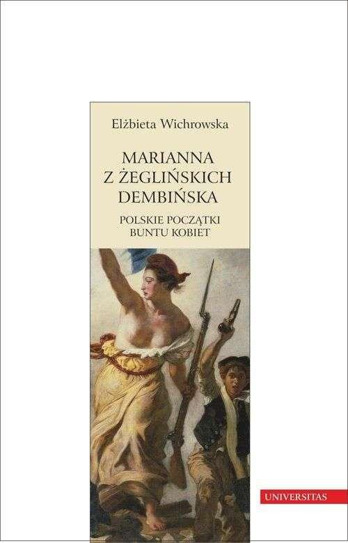 Marianna_z_Zeglinskich_Dembinska._Polskie_poczatki_buntu_kobiet