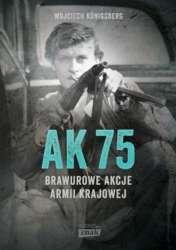 AK_75._Brawurowe_akcje_Armii_Krajowej