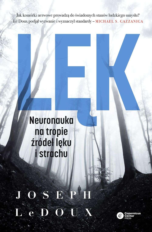 Lek._Neuronauka_na_tropie_zrodel_leku_i_strachu