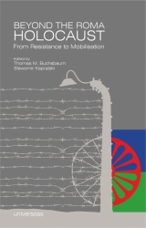 Beyond_the_Roma_Holocaust._From_Resistance_to_Mobilisation