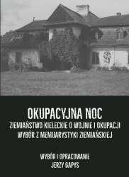 Okupacyjna_noc._Ziemianstwo_kieleckie_o_wojnie_i_okupacji._Wybor_z_memuarystyki_ziemianskiej