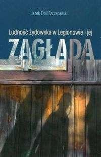 Ludnosc_zydowska_w_Legionowie_i_jej_zaglada