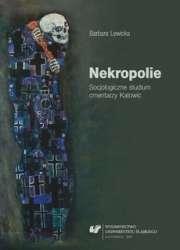 Nekropolie._Socjologiczne_studium_cmentarzy_Katowic