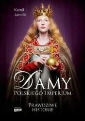 Damy_Polskiego_Imperium._Prawdziwe_historie