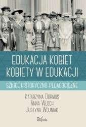 Edukacja_kobiet__kobiety_w_edukacji._Szkice_historyczno_pedagogiczne