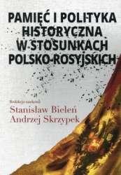 Pamiec_i_polityka_historyczna_w_stosunkach_polsko_rosyjskich