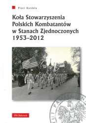 Kola_Stowarzyszenia_Polskich_Kombatantow_w_Stanach_Zjednoczonych_1953_2012