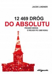 12469_drog_do_absolutu._Polskie_media_o_religii_po_1989_roku___CD