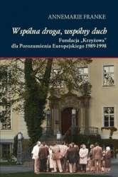 Wspolna_droga__wspolny_duch._Fundacja__Krzyzowa__dla_Porozumienia_Europejskiego_1989_1998