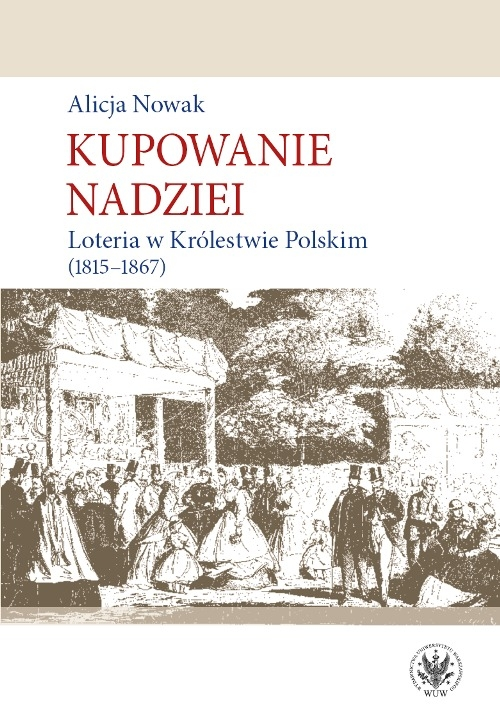 Kupowanie_nadziei._Loteria_w_Krolestwie_Polskim__1815_1867_