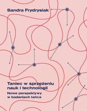 Taniec_w_sprzezeniu_nauk_i_technologii._Nowe_perspektywy_w_badaniach_tanca