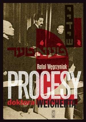 Procesy_doktora_Weicherta