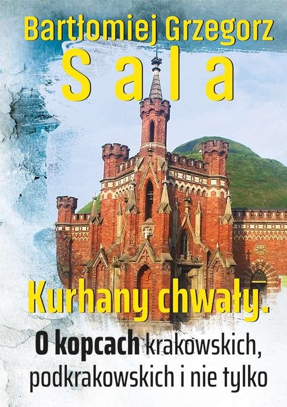 Kurhany_chwaly._O_kopcach_krakowskich__podkrakowskich_i_nie_tylko