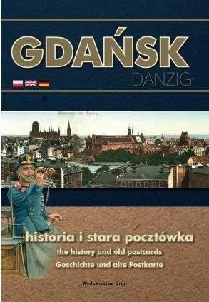 Gdansk._Historia_i_stara_pocztowka._Danzig___the_history_and_old_postcards_Geschichte_und_alte_Postkarte