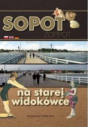 Sopot_na_starej_widokowce._Zoppot_in_Old_Picture_Postcards